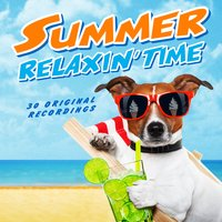 Summer Relaxin' Time — сборник