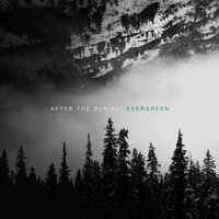 Evergreen — After The Burial