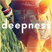 Deepness - The Smooth Sound of Deep House, Vol. 1 — сборник