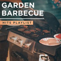 Garden Barbecue Hits Playlist — Top 40 Hits, The Cover Crew, Cover Guru