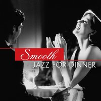 Smooth Jazz for Dinner — сборник