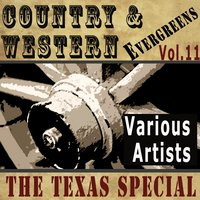 Country & Western Evergreens, Vol.11 — Tex Williams, Merle Travis, Red Foley, Sons Of The Pioneers, Pee Wee King