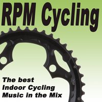 Rpm Cyclling - The Best Indoor Cycling Music in the Mix — сборник