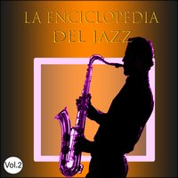 La Enciclopedia del Jazz Vol. 2 — сборник