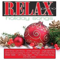 Relax Piano: Holiday Songs — Jeremy Weinglass