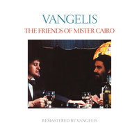 The Friends Of Mister Cairo — Jon & Vangelis