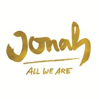 All We Are EP — JONAH