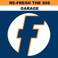 Re-Fresh the 90s: Garage — сборник