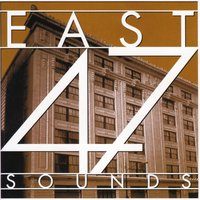 East 47 Sounds — сборник