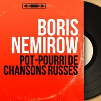 Pot-pourri de chansons russes — Georges Polianowsky et son orchestre, Boris Nemirow