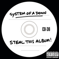 Steal This Album! — System of a Down