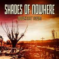 Nowhere Town — Shades of Nowhere