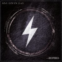 Overpower — Any Given Day