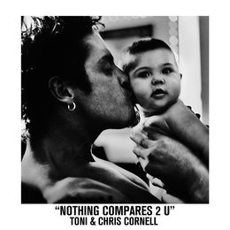 Nothing Compares 2 U — Chris Cornell, Toni Cornell