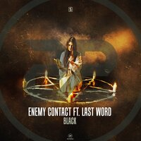 Black — Enemy Contact, Last Word