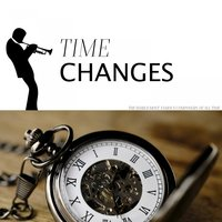 Time Changes — сборник