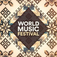 World Music Festival — World Music, The Music World Session Musicians
