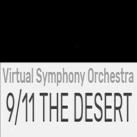 9/11 THE DESERT — Alan Lorber, Virtual Symphony Orchestra