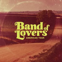 American Tour — Band of Lovers