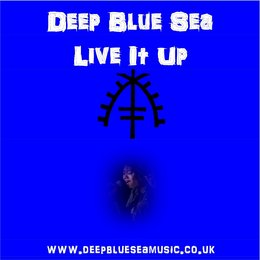 Live It Up — Deep Blue Sea