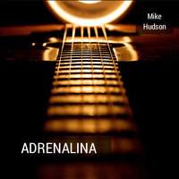 Adrenalina — Mike Hudson