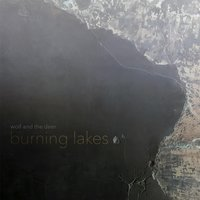Burning Lakes — Wolf and the Deer