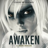 Awaken — League of Legends, Valerie Broussard, Ray Chen