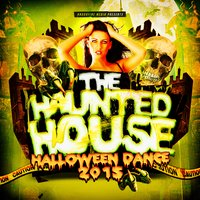 The Haunted House - Halloween Dance 2015 — сборник
