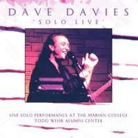 Solo Live: Live Solo Performance at the Marian College Todd Wehr Alumni Center — Dave Davies