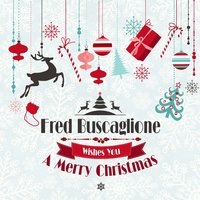 Fred Buscaglione Wishes You a Merry Christmas — Fred Buscaglione