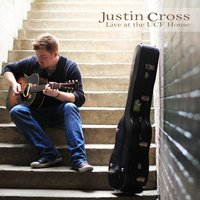 Live at the UCF House — Justin Cross