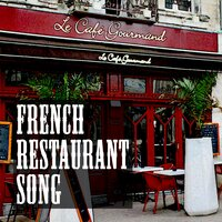 French Resaturant Songs — сборник