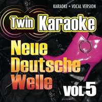 Twin Karaoke - Neue Deutsche Welle Vol. 5 — Karaoke Star Explosion