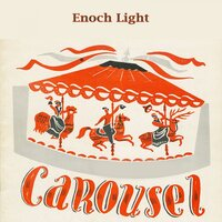 Carousel — Enoch Light
