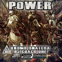 Power — Krumb Snatcha, DJ Coach One