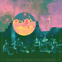 Live in Pawling — The Alternate Routes