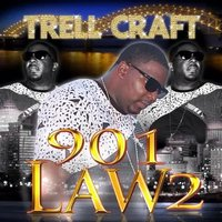 901 Law 2: Morals and Structure — Trell Craft