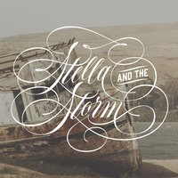 Stella and the Storm — Stella and the Storm