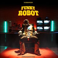 Funky Robot — The Bronson