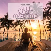 Chill Sunset Maretimo Vol. 1 - The Premium Chillout Soundtrack — DJ Maretimo