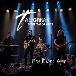 Play It Once Again — Tal Ornan & the Talormads, טל אורנן