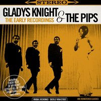 The Early Recordings — Gladys Knight & The Pips, The Pips