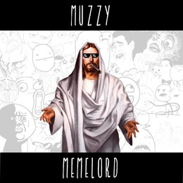 Memelord — Muzzy