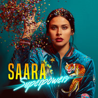 Superpowers — Saara