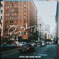 Old Times — Amtrac, Anabel Englund