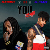 You — Jacquees, Blueface