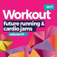 Workout Future Running & Cardio Jams 2017 — сборник