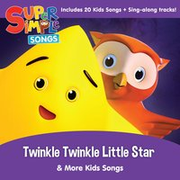 Twinkle Twinkle Little Star & More Kids Songs — Super Simple Songs