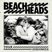 Your Highness — Beachheads