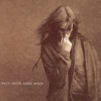 Gone Again — Patti Smith